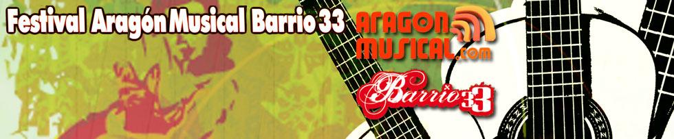 FESTIVAL ARAGÓN MUSICAL - BARRIO 33